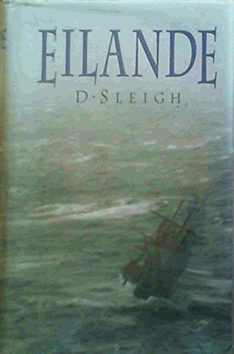 Eilande: Sleigh, Dan