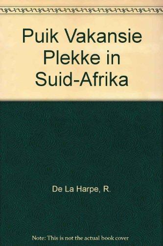 9780624040552: Puik Vakansie Plekke in Suid-Afrika