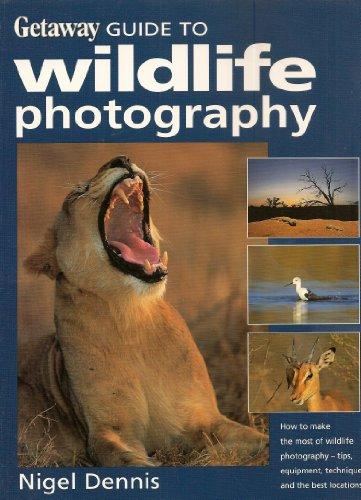9780624040644: Getaway Guide to Wildlife Photography (Getaway Guides to...)