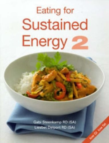 9780624041252: Eating for Sustained Energy: v. 2
