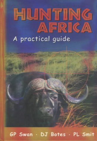 9780624041900: Hunting Africa: A Practical Guide