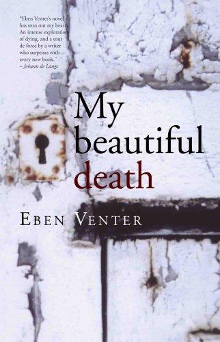 9780624044253: My Beautiful Death