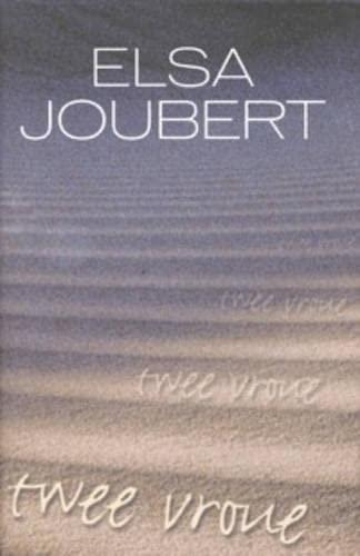Twee Vroue [AFRIKAANS]: Joubert, Elsa