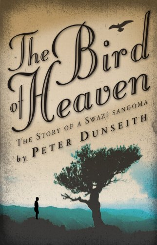 9780624045571: The Bird of Heaven: The Story of a Swazi Sangoma