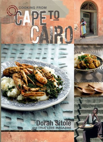 9780624047469: Cooking from Cape to Cairo