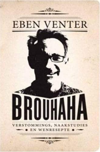 Brouhaha (Paperback): Eben Venter