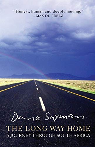 9780624054870: The Long Way Home: A journey through South Africa