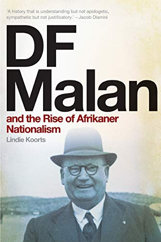 9780624071655: DF Malan and the Rise of Afrikaner Nationalism