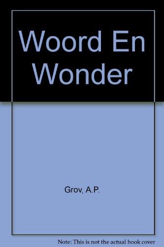 9780625010844: Woord En Wonder (Afrikaans Edition)