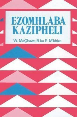 9780627000997: Ezomhlaba Kazipheli: Gr 4 - 7 (Zulu Edition)