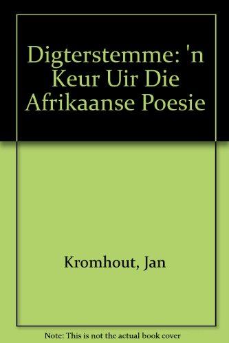 Digterstemme 'N Keur Uit Die Afrikaanse Poesie: Kromhout, Jan