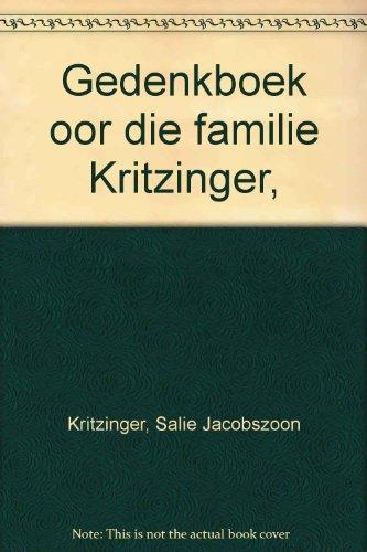 9780627002052: Gedenkboek oor die familie Kritzinger, (Afrikaans Edition)