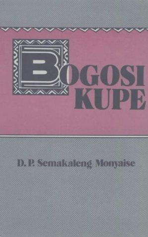 9780627003417: Bogosi Kupe (Setswana Edition)
