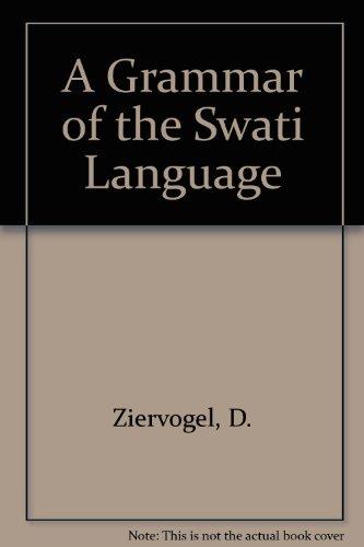 9780627009297: A Grammar of the Swati Language