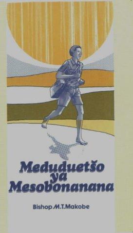 9780627014710: Meduduetso Ya Mesobonanana (Pedi Edition)