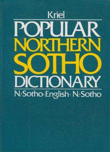 Popular Northern Sotho Dictionary: N. Sotho-English English-N.: T. J. Kriel