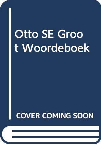 9780627015991: Otto SE Groot Woordeboek (Afrikaans Edition)