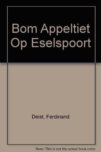 9780627016707: Bom Appeltiet Op Eselspoort (Afrikaans Edition)