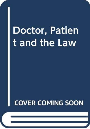 9780627017773: Doctor, Patient and the Law