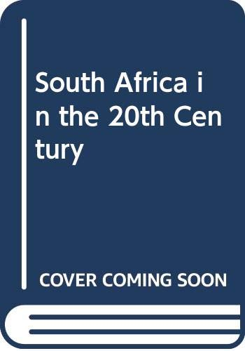 9780627019234: South Africa in the 20th Century