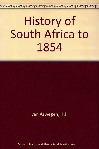 9780627019524: History of South Africa to 1854
