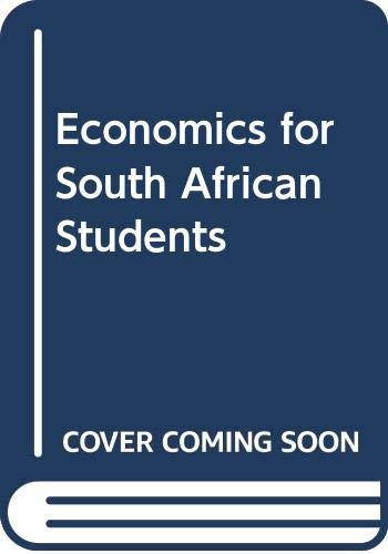 Economics for South African Students: MOHR, Philip; FOURIE,