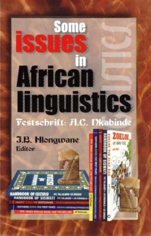 9780627023026: Some Issues in African Linguistics: Festschrift A.C. Nkabinde