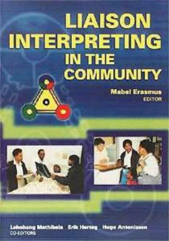 9780627024481: Liaison Interpreting in the Community