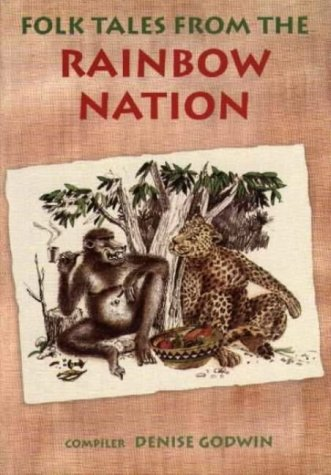 Folk Tales from the Rainbow Nation: Denise Godwin