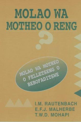 9780627024627: Molao Wa Motheo O Reng?: Molao Wa Motheo O Felletseng O Bebofaditswe (Southern Sotho Edition)