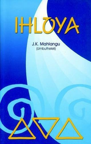 9780627025105: Ihloya: Isindebele Poetry