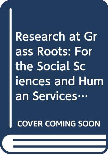 9780627025273: Research at Grass Roots: For the Social Sciences and Human Service Professions