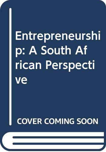 9780627025440: Entrepreneurship: A South African Perspective