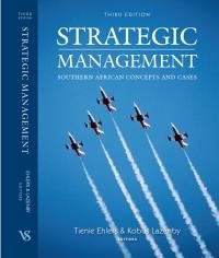 Strategic Management: Southern African Concepts and Cases: Kobus Lazenby