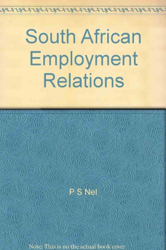 9780627029448: South African Employment Relations: Theory and Practice
