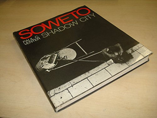 Soweto: Shadow City