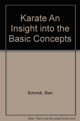 9780628018540: Karate An Insight into the Basic Concepts