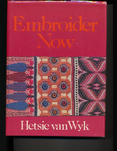 9780628023148: Embroider Now