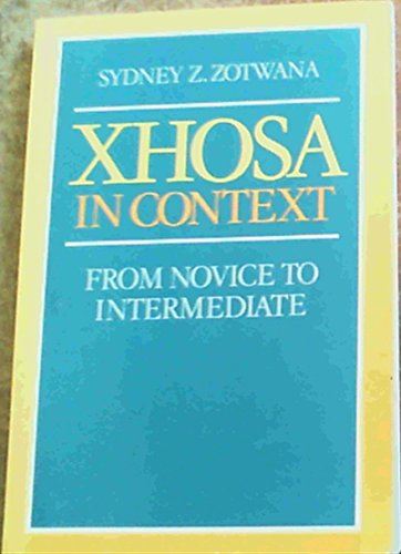 9780628034694: Xhosa in Context: From Novice to Intermediate