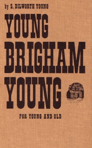 9780628410115: YOUNG BRIGHAM YOUNG: FOR YOUNG AND OLD