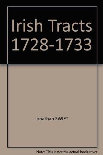 Irish Tracts 1728-1733 (Prose Writings of Jonathan Swift) (0631002901) by Jonathan Swift; Herbert Davis