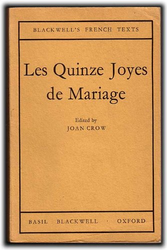 Quinze Joyes de Mariage (French Texts) (French: Antoine de La