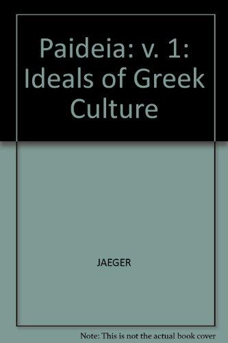 9780631026709: Paideia: Ideals of Greek Culture: v. 1