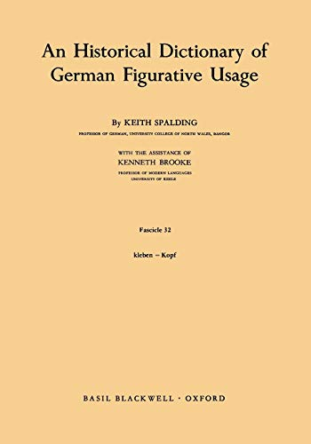 9780631040200: An Historical Dictionary of German Figurative Usage, Fascicle 32 (Historical Dictionary of German Figurative Usage S)
