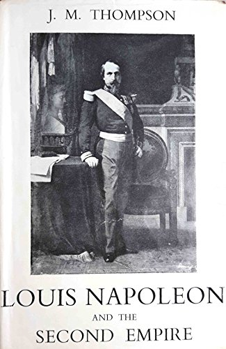 9780631046608: Louis Napoleon and the Second Empire