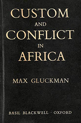 9780631048404: Custom and Conflict in Africa