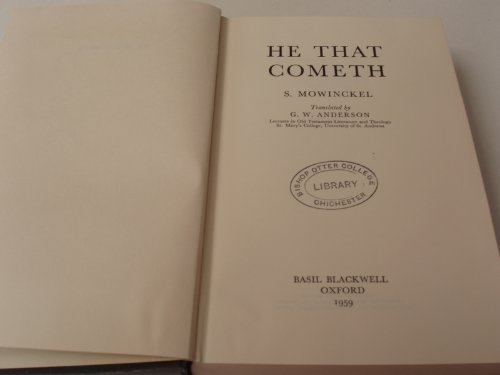 He That Cometh: the Messiah Concept in the Old Testament and Later Judaism: MOWINKEL,