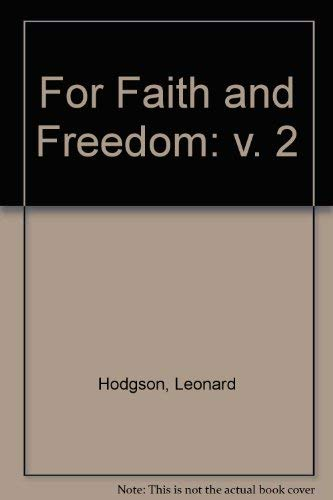 FOR FAITH AND FREEDOM: THE GIFFORD LECTURES, 1955-1957 IN THE UNIVERSITY OF GLASGOW: VOL. II - ...