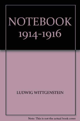 Ludwig Wittgenstein Notebooks 1914 - 1916 (0631062203) by Ludwig. Wittgenstein