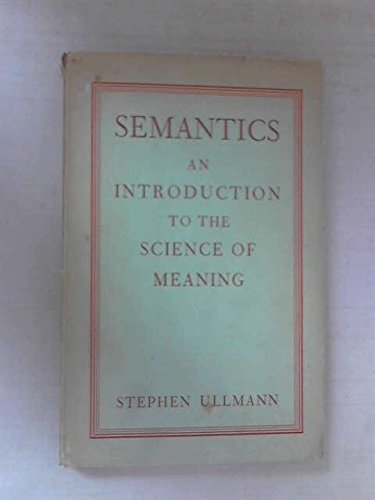 9780631071204: Semantics: An Introduction to the Science of Meaning